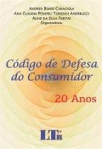 Codigo De Defesa Do Consumidor - 20 Anos - Ltr - 952890