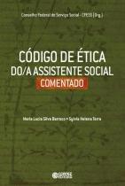 Codigo De Etica Do A Assistente Social Comentado - Cortez - 1