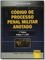 Codigo de processo penal militar anotado artigos 1 - Jurua