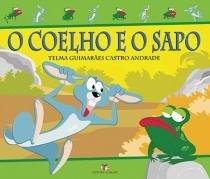 Coelho e o sapo, o - Ed. do brasil