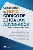 Comentarios Ao Novo Codigo De Etica Dos Advogados - Saraiva - 953059