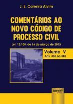 Comentarios ao novo codigo de processo civil - Jurua editora -