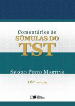 Comentarios As Sumulas Do Tst - 16 Ed - Saraiva
