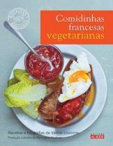 Comidinhas Francesas Vegetarianas - Alaude