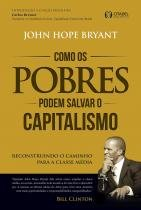 Como Os Pobres Podem Salvar O Capitalismo - Citadel - 1