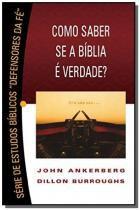 Como saber se a biblia e verdade - serie de estud - Bom pastor editora