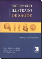 COMPACTO DICIONARIO ILUSTRADO DE SAUDE - 6ª EDICAO - Yendis
