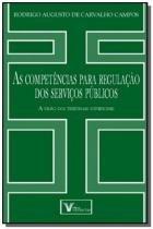 Competencias para regulacao dos servicos publicos, - Verbatim