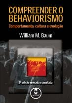 Compreender o behaviorismo - 2ª edicao - Artmed