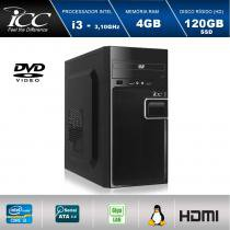 Computador Desktop ICC IV2346D Intel Core I3 3.10 ghz 4GB HD 120GB SSD DVDRW  HDMI FULL HD -