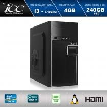Computador Desktop ICC IV2347S Intel Core I3 3.10 ghz 4gb HD 240GB SSD HDMI FULL HD -