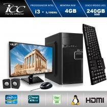 "Computador ICC IV2347KM18 Intel Core I3 3.10 ghz 4GB HD 240GB SSD Kit Multimídia Monitor LED 18,5"" HDMI FULLHD -"