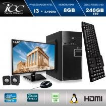 "Computador ICC IV2387CM18 Intel Core I3 3.10 ghz 8GB HD 240GB SSD DVDRW Kit Multimídia Monitor LED 18,5"" HDMI FULLHD -"