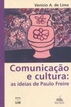 Comunicação e Cultura. As Ideias de Paulo Freire - Unb