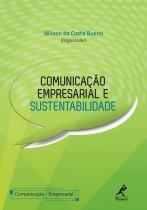 Comunicacao empresarial e sustentabilidade - Manole  amarilys (tecnico/juridico)