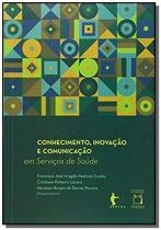 Conhecimento, inovacao e comunicacao em servicos d - Edufba