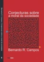 Conjecturas Sobre A Moral Da Sociedade - Aut Paranaense - 952432