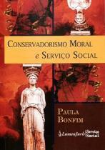 Conservadorismo Moral e Serviço Social - Lumen juris - rj