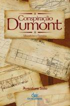 Conspiraçao Dumont - Devir editora