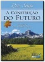 Construcao do futuro, a - Madras
