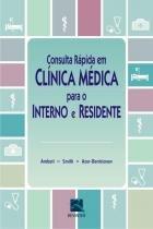 Consulta Rapida Em Clinica Medica Para O Interno E Residente / Ambati/Smith/Azer-Be - Revinter