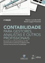 Contabilidade para gestores, analistas e outros profissionais - 2ª ed - Atlas exatas, humanas, soc (grupo gen)