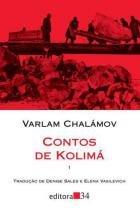 Contos de kolima - Editora 34