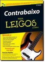 CONTRABAIXO PARA LEIGOS -  TRADUCAO DA 2ª  EDICAO - Alta books