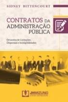 Contratos Da Administracao Publica - Jh Mizuno - 952829