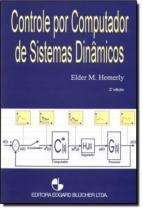 Controle por computador de sistemas dinamicos  2ª edicao - Edgard blucher