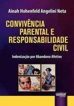 Convivencia parental e responsabilidade civil - Jurua editora -