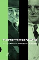Corporativismo em portugues, o - Jose olympio (record)