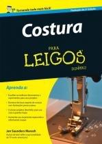 Costura para leigos - Alta books