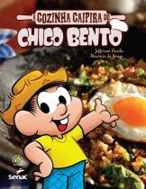 Cozinha Caipira Do Chico Bento, A - Senac - 1