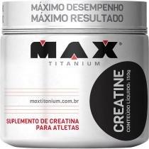 Creatina Max Titanium 150g - Max Titanium