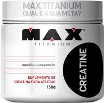 Creatine Titanium Max Titanium - 150g - Max Titanium