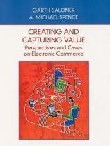 Creating and capturing value: perspectives and cases on electronic commerce - Wie - wiley international editions