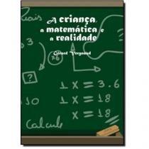 Crianca A Matematica E A Realidade, A - Ufpr - 1