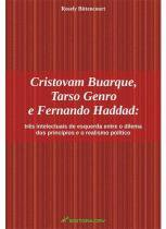 Cristovam buarque, tarso genro e fernando haddad - Editora crv