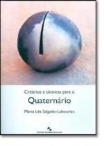 Criterios e tecnicas para o quaternario - 9788521203872 - Edgard blucher