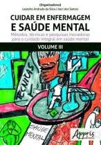 Cuidar em enfermagem e saúde mental, v.3 - Appris