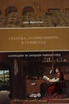 Cultura, conhecimento e curriculo - Editora autores associados