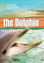 Cupid the dolphin - with multi-rom - american english - level 4 - 1600 b1 - 9781424022878 - Cengage elt