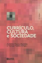 Curriculo, cultura e sociedade - 9788524918445 - Cortez editora