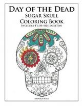 Day of the Dead Sugar Skull Coloring Book - Createspace pub