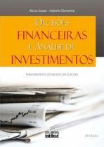 DECISOES FINANCEIRAS E ANALISE DE INVESTIMENTOS - 6ª ED - Atlas exatas, humanas, soc (grupo gen)