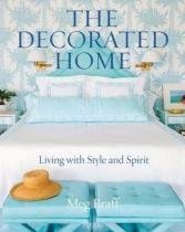 Decorated Home, the - Living with Style and Joy - Rizzoli (usa)