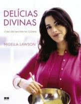 Delícias divinas: Como ser uma diva na cozinha (Capa dura) - Como ser uma diva na cozinha