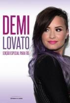 Demi Lovato - Edicao Especial Para Fas - Universo Dos Livros - 953151