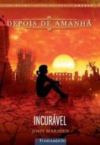 Depois De Amanha - Incuravel - Vol 2 - Fundamento - 1